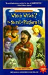 Which Witch? & The Secret of Platform 13: Two Magical Adventures in One