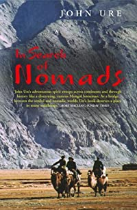 In Search of Nomads: An English Obsession from Hester Stanhope to Bruce Chatwin