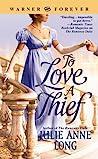 To Love a Thief by Julie Anne Long