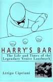 Book cover Harry's Bar The Life and Times of the Legendary Venice Landmark