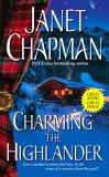 Charming the Highlander (Highlander, #1)