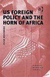 US Foreign Policy and the Horn of Africa (Us Foreign Policy and Conflict in the Islamic World) (Us Foreign Policy and Conflict in the Islamic World)