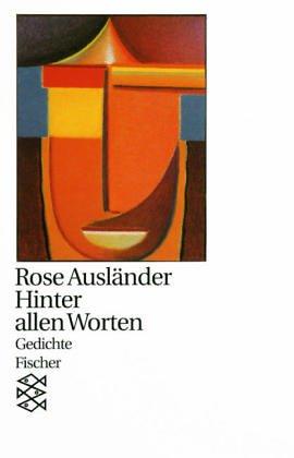 Hinter Allen Worten Gedichte By Rose Ausländer