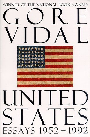 Read United States Essays 1952 1992 By Gore Vidal