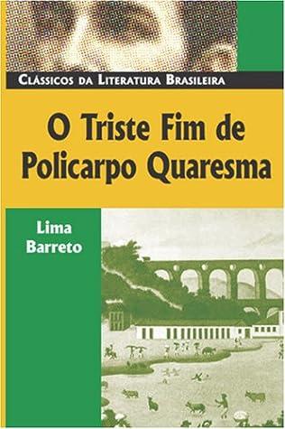 - BAIXAR QUARESMA TRISTE LIVRO BARRETO DE FIM POLICARPO LIMA
