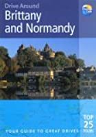 Drive Around Brittany & Normandy: Your guide to great drives