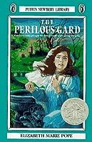 The Perilous Gard