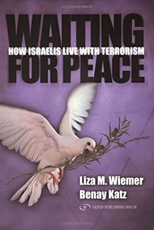 Waiting for Peace: How Israelis Live with Terrorism