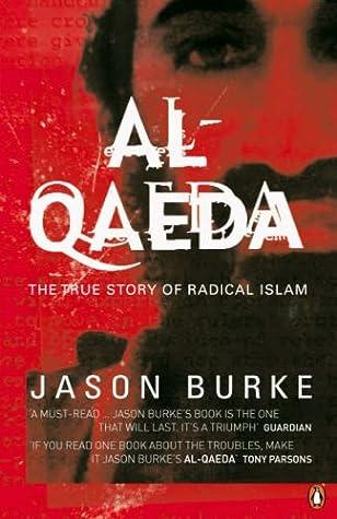 Al Qaeda:  The True Story Of Radical Islam