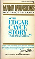 Many Mansions: The Edgar Cayce Story on Reincarnation