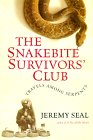 The Snakebite Survivors' Club by Jeremy Seal