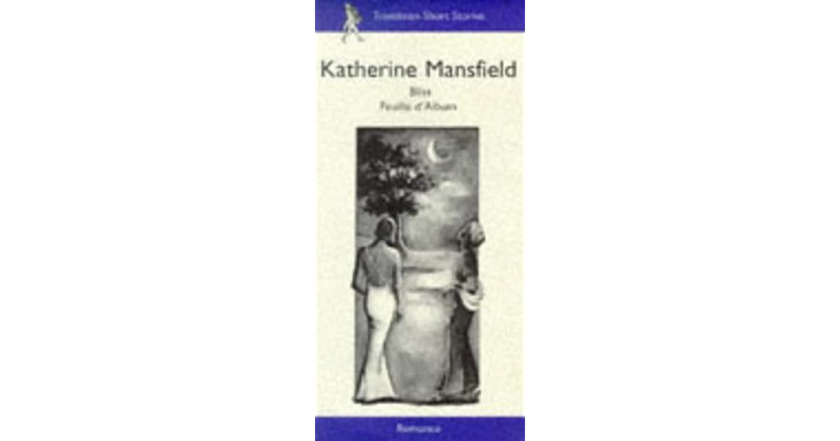 Bliss Feuille Dalbum By Katherine Mansfield