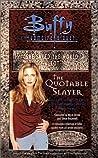 The Quotable Slayer