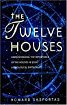 The Twelve Houses: Introduction to the Houses in Astrological Interpretation