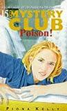 Poison! (The Mystery Club, #15)