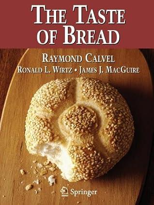 The Taste of Bread