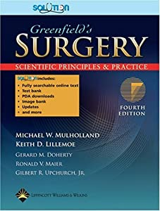 Greenfield's Surgery: Scientific Principles and Practice, Plus Integrated Content Website