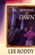 Uprising at Dawn
