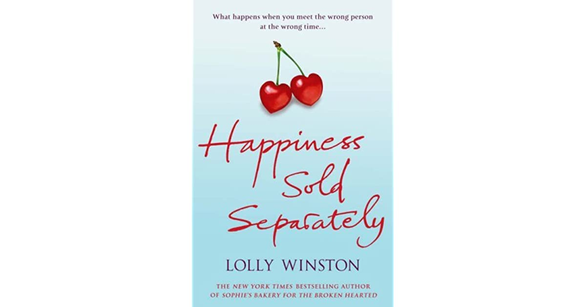 Happiness Sold Separately By Lolly Winston 4 Star Ratings