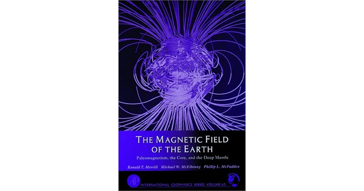 the earth s magnetic field its history origin and planetary perspective mcelhinny