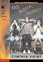 Bad, Badder, Baddest