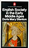 English Society in the Early Middle Ages, 1066-1307 (The Pelican History of England, #3)