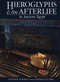 Hieroglyphs and the Afterlife in Ancient Egypt