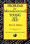 Problems for Mathematicians, Young and Old