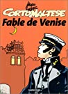 Fable de Venise by Hugo Pratt