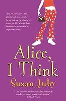 Alice, I Think
