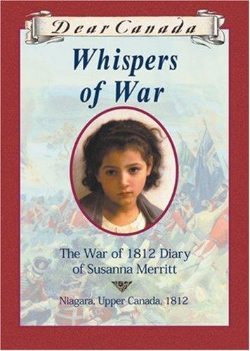 Whispers of War: The War of 1812 Diary of Susanna Merritt