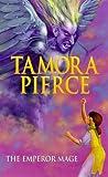 The Emperor Mage by Tamora Pierce
