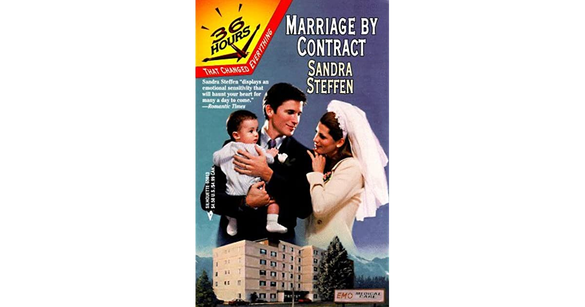 Marriage By Contract 36 Hours By Sandra Steffen