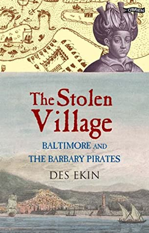 The Stolen Village: Baltimore And The Barbary Pirates  pdf