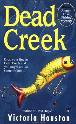 Dead Creek (A Loon Lake Mystery #2)