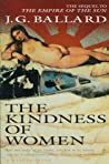 The Kindness of Women by J.G. Ballard