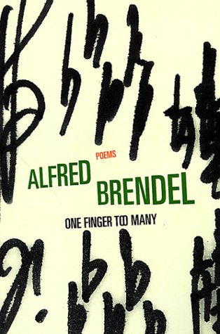 One Finger Too Many by Alfred Brendel