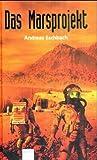 Das Marsprojekt (Das Marsprojekt, #1)