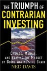The Triumph Of Contrarian Investing (2004)