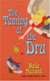 The Taming of the Dru (Emily, #4)