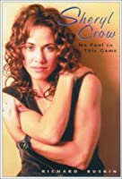 Sheryl Crow: No Fool To This Game
