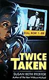 Twice Taken by Susan Beth Pfeffer