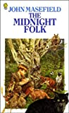 The Midnight Folk by John Masefield