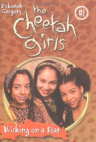 Wishing on a Star (The Cheetah Girls #1) by Deborah Gregory