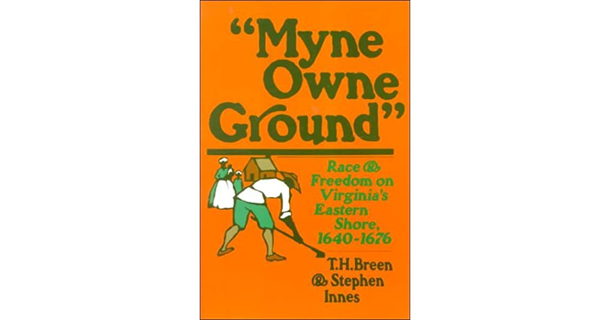 myne owne ground essays and notes Warren m billings, the case of fernando and elizabeth key: a note on the  status of  this essay  marriage before the united states supreme court on  the grounds of  breen & stephen innes, myne owne ground:  race and.