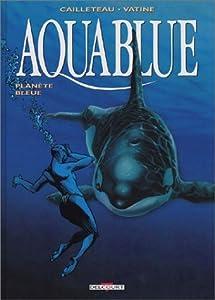 Planète bleue (Aquablue #2)