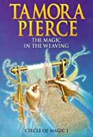 The Magic in the Weaving (Circle of Magic, #1)