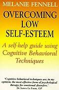 Overcoming Low Self-Esteem (Overcoming)