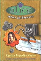 Alice In Between (Alice)