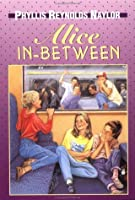 Alice in-Between (Alice, #6)